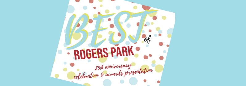 Best of Rogers Park 25th Anniversary Celebration & Awards Presentation