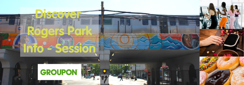 Discover Rogers Park – Groupon Information Session