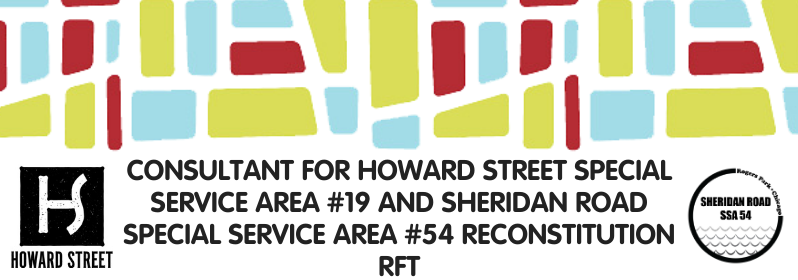 Consultant for Howard Street Special Service Area #19 & Sheridan Road Special Service Area #54 Reconstitution RFP