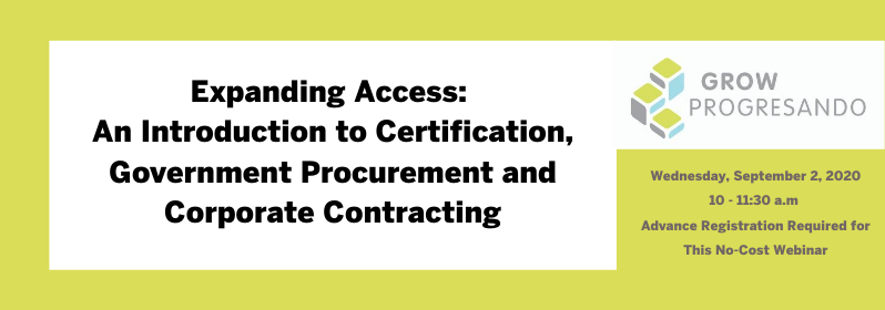 Expanding Access:  An Introduction to Certification, Government Procurement and Corporate Contracting