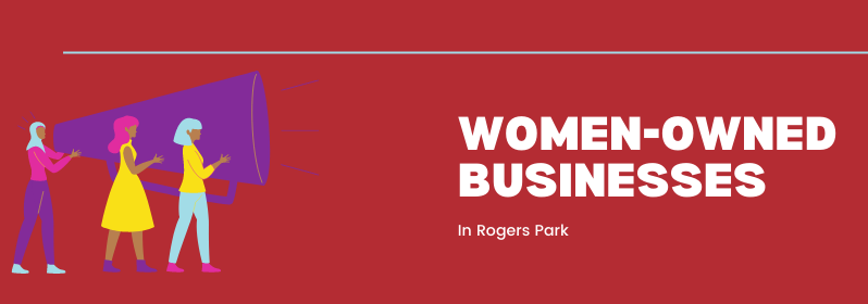 Women-Owned Businesses in Rogers Park